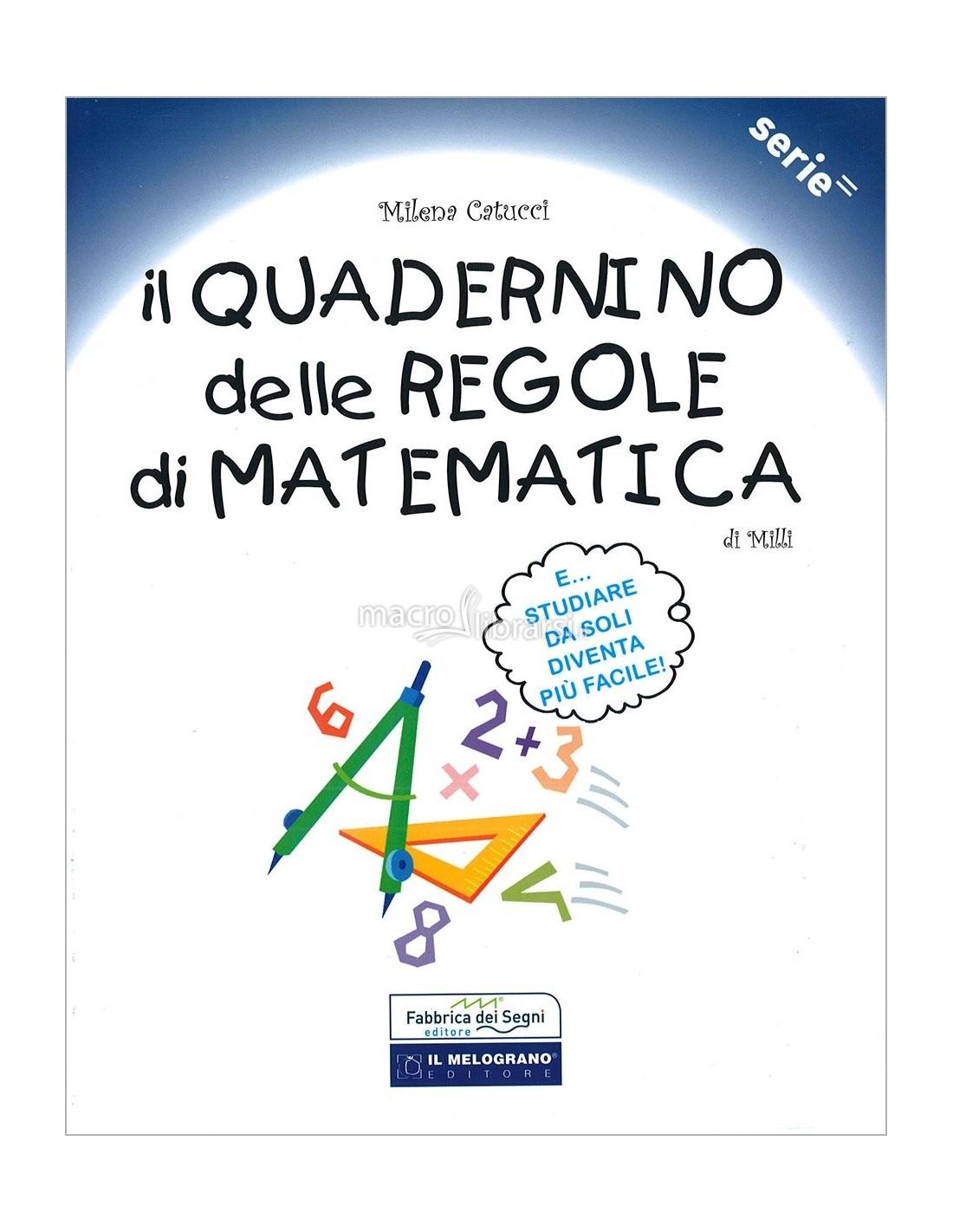Il Quadernino Delle Regole Di Matematica Per La Scuola Elementare