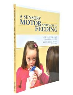 A sensory motor approach to feeding